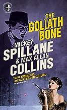 The Goliath Bone: Mike Hammer