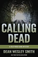 Calling Dead: A Cold Poker Gang Mystery Kindle Edition