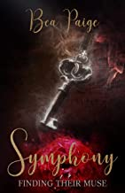 Symphony: A Dark Contemporary Reverse Harem Romance (Finding Their Muse Book 4)