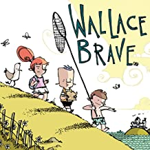 Wallace the Brave (Issues) (2 Book Series)