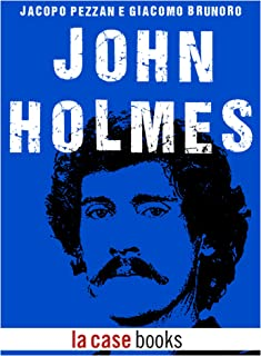 John Holmes (POP ICON Vol. 1) (Italian Edition)