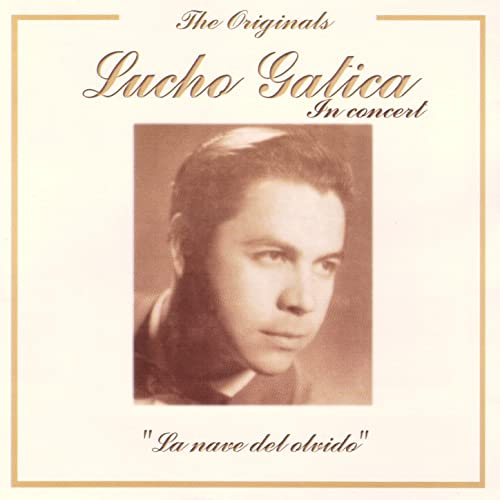 The Originals - Lucho Gatica In Concert