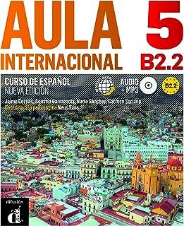 Aula Internacional Nueva edición 5 Libro del alumno: Aula Internacional Nueva edición 5 Libro del alumno: Vol. 5