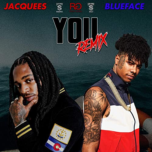 You Clean Remix Feat Blueface By Jacquees On Amazon Music