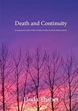 Death and Continuity: A comparative study of three modern Arabic novels by female authors
