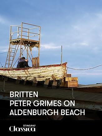 Britten – Peter Grimes on Aldenburgh beach