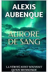 AURORE DE SANG Format Kindle