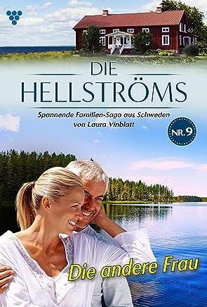Die Hellströms 9 – Familienroman: Die andere Frau (German Edition)