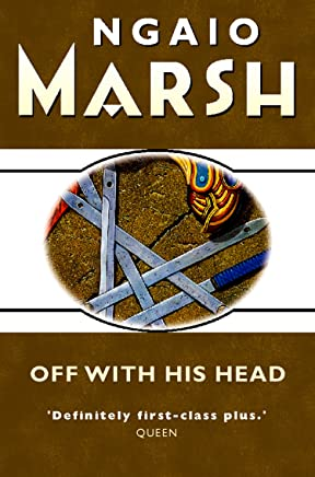 Off With His Head (The Ngaio Marsh Collection) (English Edition)