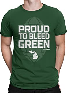 Michigan Haters Proud to Bleed T-Shirt for Fans in Michigan State