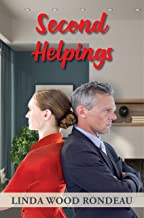 Second Helpings: A Humorous Contemporary Novel