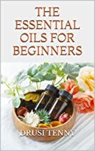 The Fundamental Oils For Beginners: Ways to examine an important oil