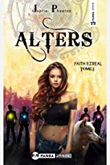 Alters (Faith Ezreal t. 1) Format Kindle