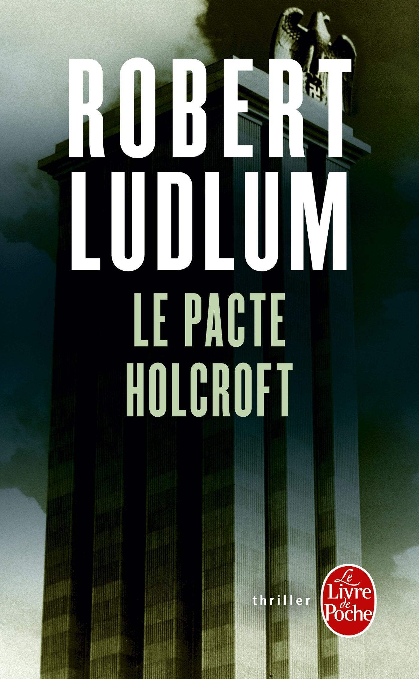 Le Pacte Holcroft (Thrillers) (French Edition)