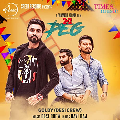 22 Peg - Single by Goldy (Desi Crew) on Amazon Music - Amazon com