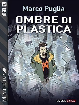 Ombre di plastica (Imperium)