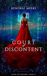 Court of Discontent: An Enter the Kingdom Prequel (English Edition)