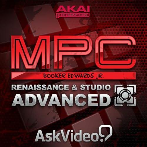 Adv. MPC Renaissance & Studio Course by Ask.Video