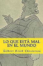 lo que esta mal en el mundo (In memoriam historia nº 14) (Spanish Edition)