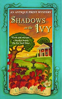 Shadows on the Ivy: An Antique Print Mystery (Antique Print Mystery Series Book 3)
