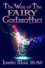 The Way of The Fairy Godmother (English Edition)