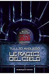 Metro 2033 Universe. Le Radici Del Cielo Copertina flessibile