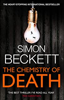 The Chemistry of Death: The skin-crawlingly frightening David Hunter thriller