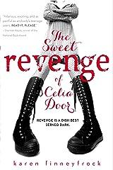 The Sweet Revenge of Celia Door Kindle Edition