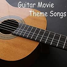 Guitar Movie Theme Songs