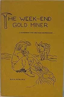Week End Gold Miner