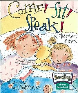 The Nation's Choice: Theme Paperbacks Theme 4 Grade 1 Come! Sit! Speak! (Houghton Mifflin Reading: The Nation's Choice)