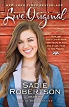 Download Live Original: How the Duck Commander Teen Keeps It Real and Stays True to Her Values PDF