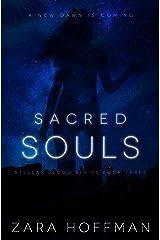 Sacred Souls (Stellar Blood Book 3) Kindle Edition