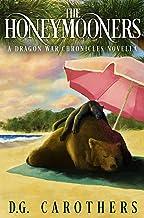 The Honeymooners (Dragon War Chronicles Book 5)