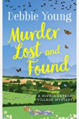 Murder Lost and Found (Sophie Sayers Village Mysteries Book 7) Kindle Edition