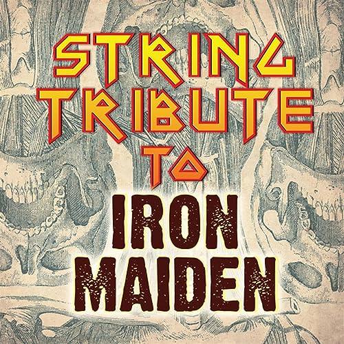 Iron Maiden String Tribute