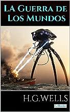 La Guerra de los Mundos (Colección H.G. Wells nº 45) (Spanish Edition)