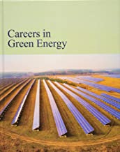 Careers in Green Energy: Print Purchase Includes Free Online Access (Careers Series)