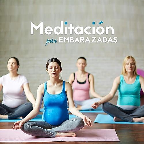 Meditación para Embarazadas - Embarazo Saludable y Feliz ...