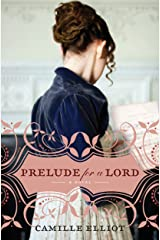 Prelude for a Lord Kindle Edition