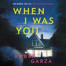 When I Was You: A Novel