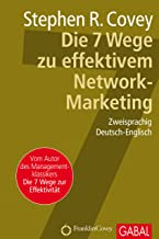 Die 7 Wege zu effektivem Network-Marketing (Dein Business) (German Edition)