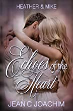 Heather & Mike: The One That Got Away (Echoes of the Heart Book 1) (English Edition)