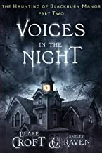 Voices in the Night: a Horror Suspense Thriller (The Haunting of Blackburn Manor Book 2)