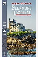 Glenmore Hospital : Une nouvelle vie à Glenmore - L'amour révélé - L'audace d'aimer Rencontre à l'hôpital (Sagas) Format Kindle