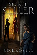 Secret Seller: Prequel to The Famine Cycle - An Immersive Epic Fantasy Series of Political Intrigue and Mystery