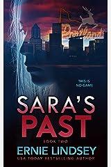 Sara's Past: A Psychological Thriller (The Sara Winthrop Thriller Series Book 2) Kindle Edition