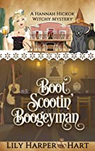 Boot Scootin' Boogeyman (A Hannah Hickok Witchy Mystery Book 3) (English Edition)