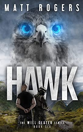 Hawk: A Will Slater Thriller (Will Slater Series Book 6) (English Edition)