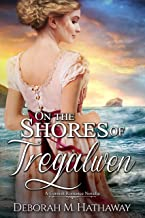 On the Shores of Tregalwen (A Cornish Romance Book 0)